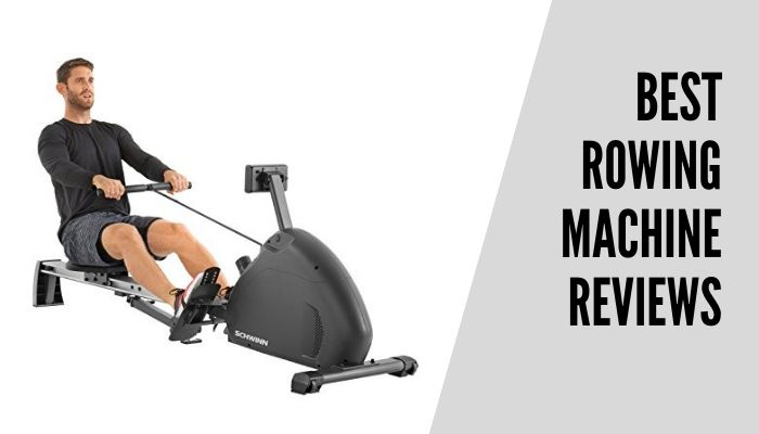 Best Rowing Machine Reviews 2020