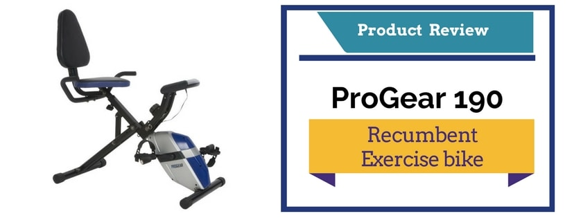ProGear 190 Recumbent Exercise bike review