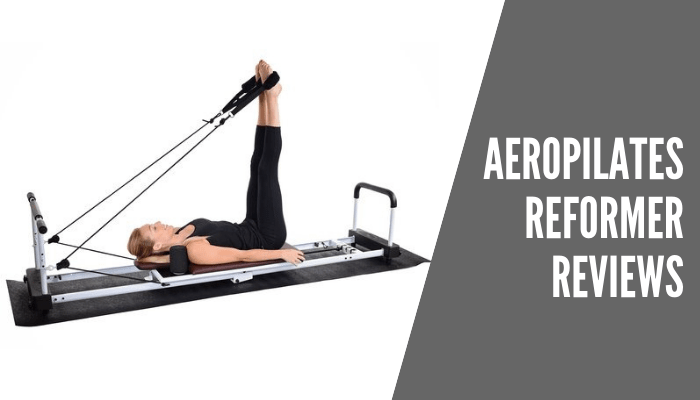 Best AeroPilates Reformer Reviews 2021